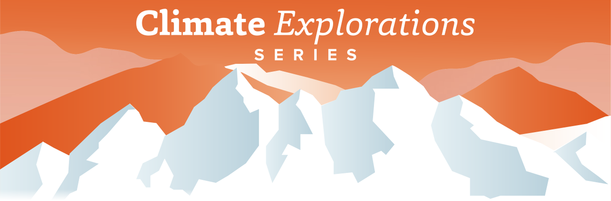 Climate Explorations